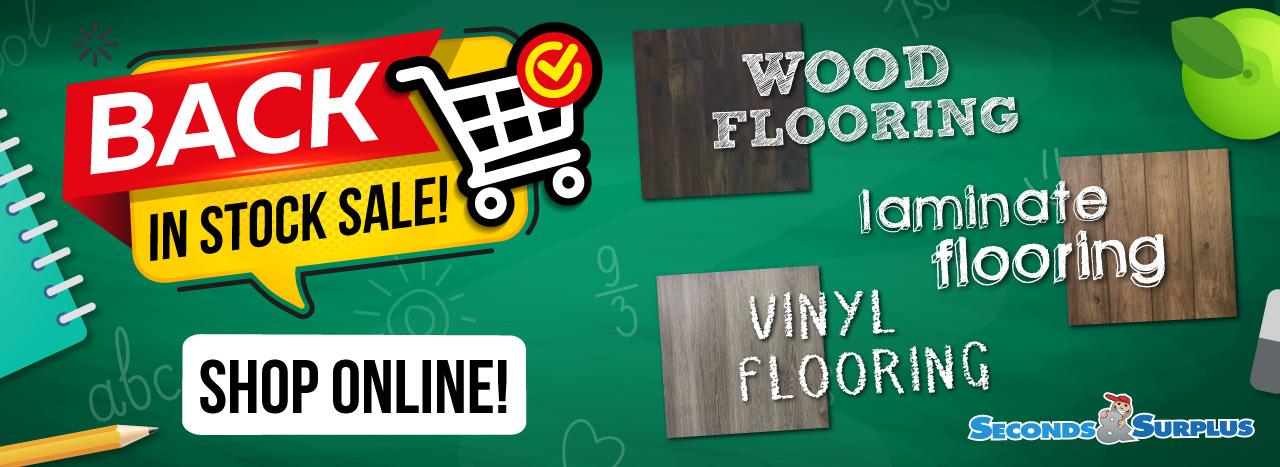 Wood, Laminate & Vinyl Flooring Back in Stock!