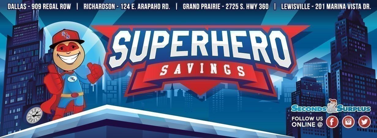 Superhero Savings at S&S!